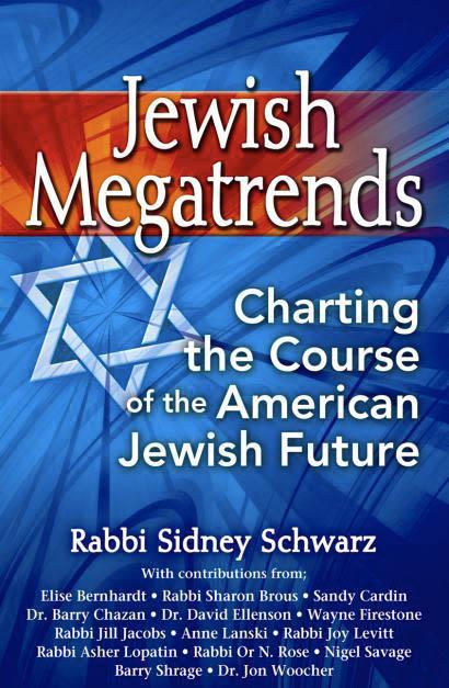 Jewish Megatrends by Rabbi Sidney Schwarz