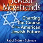 Jewish Megatrends by Rabbi Sidney Schwarz