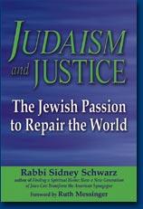 Judaism and Justice by Rabbi Sidney Schwarz